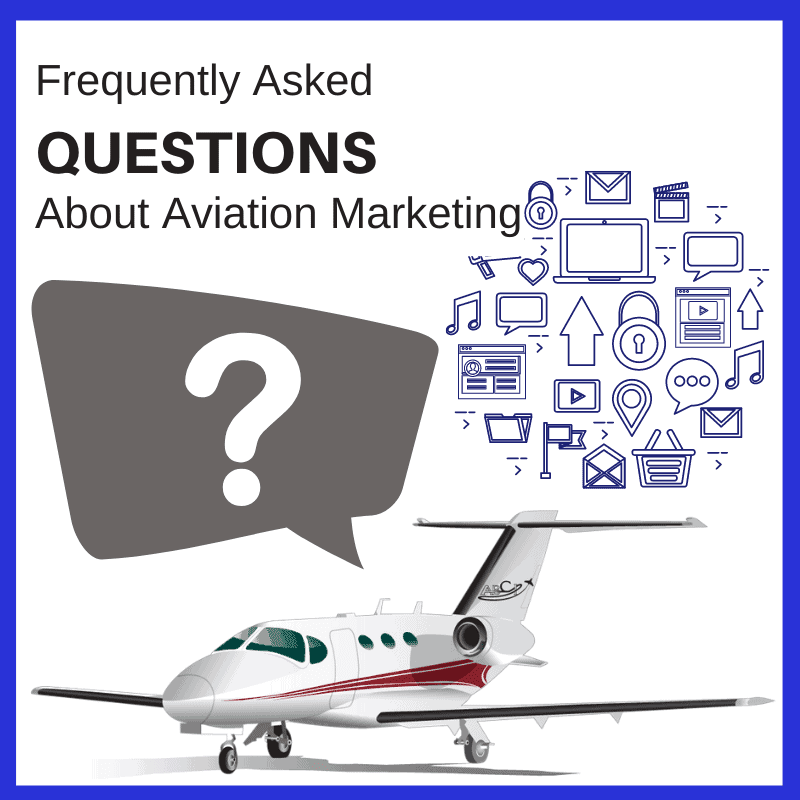 Frequently Asked Questions About Aviation Marketing