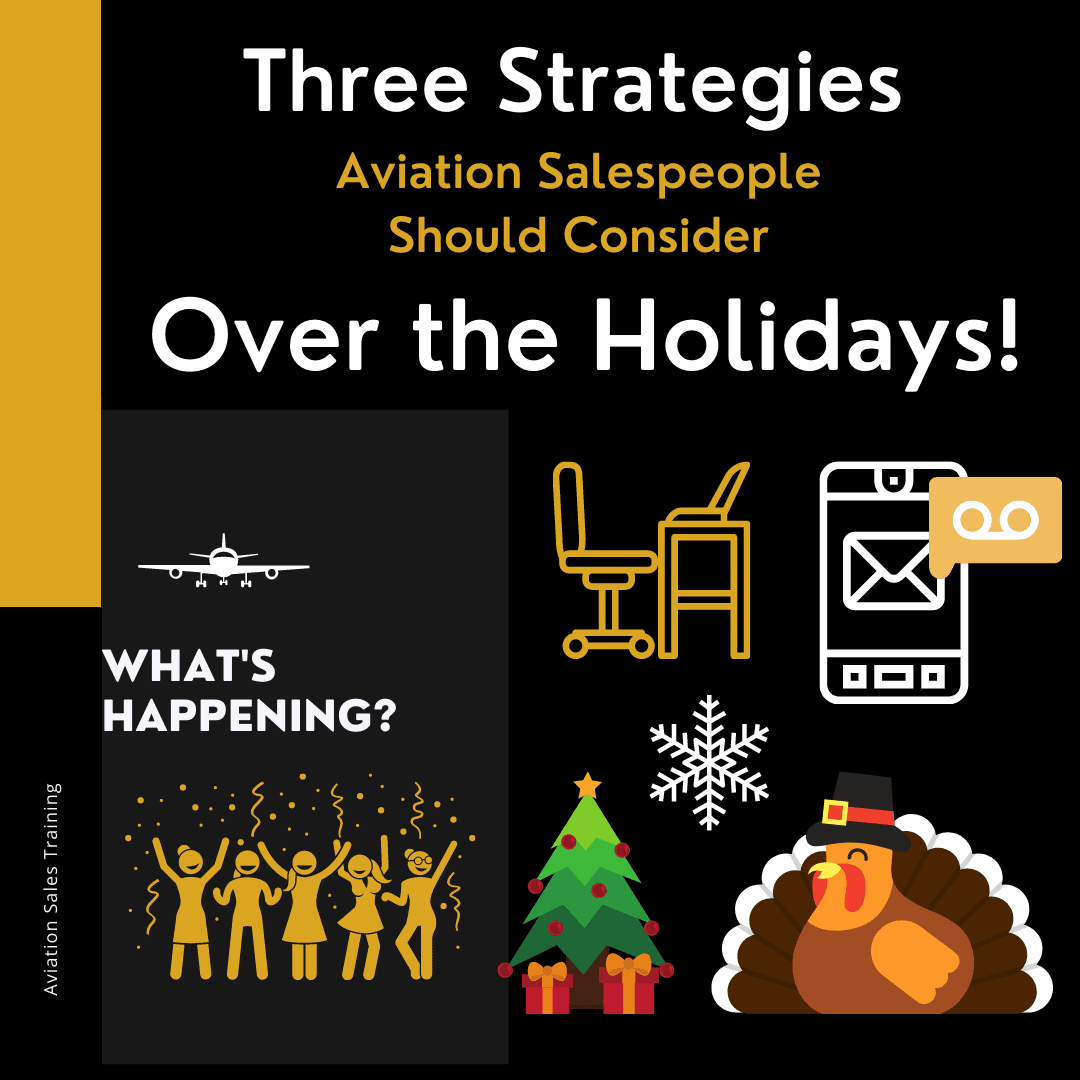 Three Strategies Aviation Salespeople Should Consider Over the Holidays