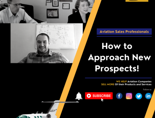 Aviation Sales – Discussion – How to Approach New Prospects