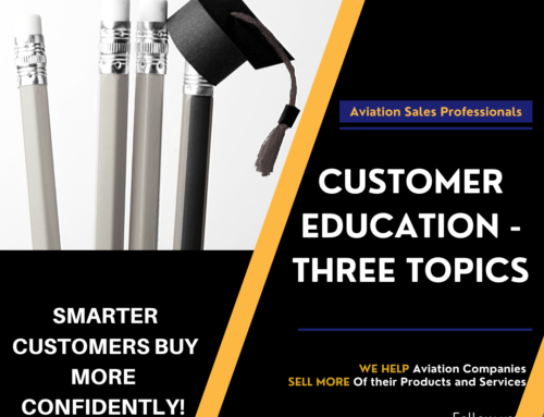Customer Education Part Two – Three Topics That Drive Sales