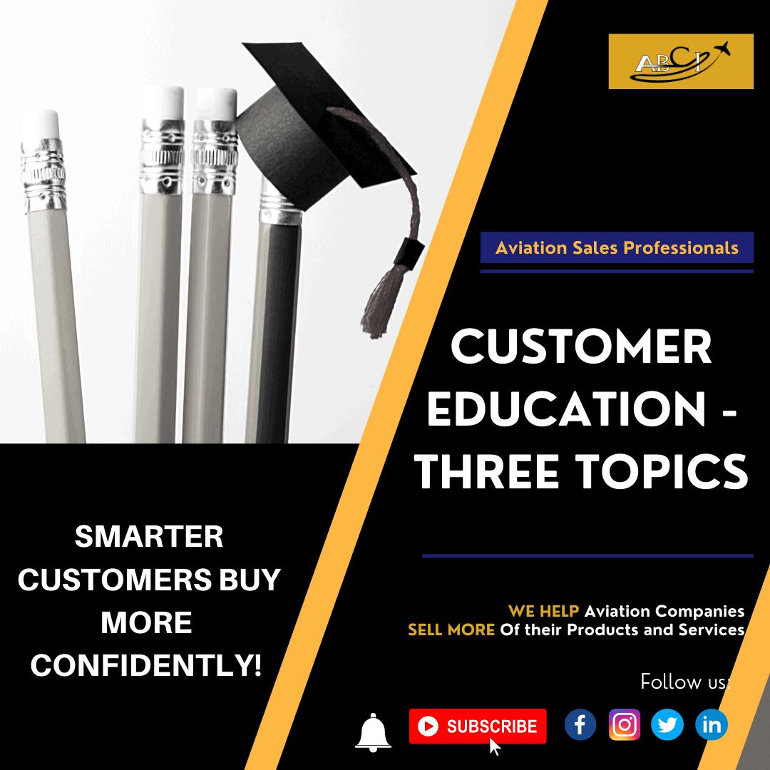 Customer Education - Three Topics for More Sales