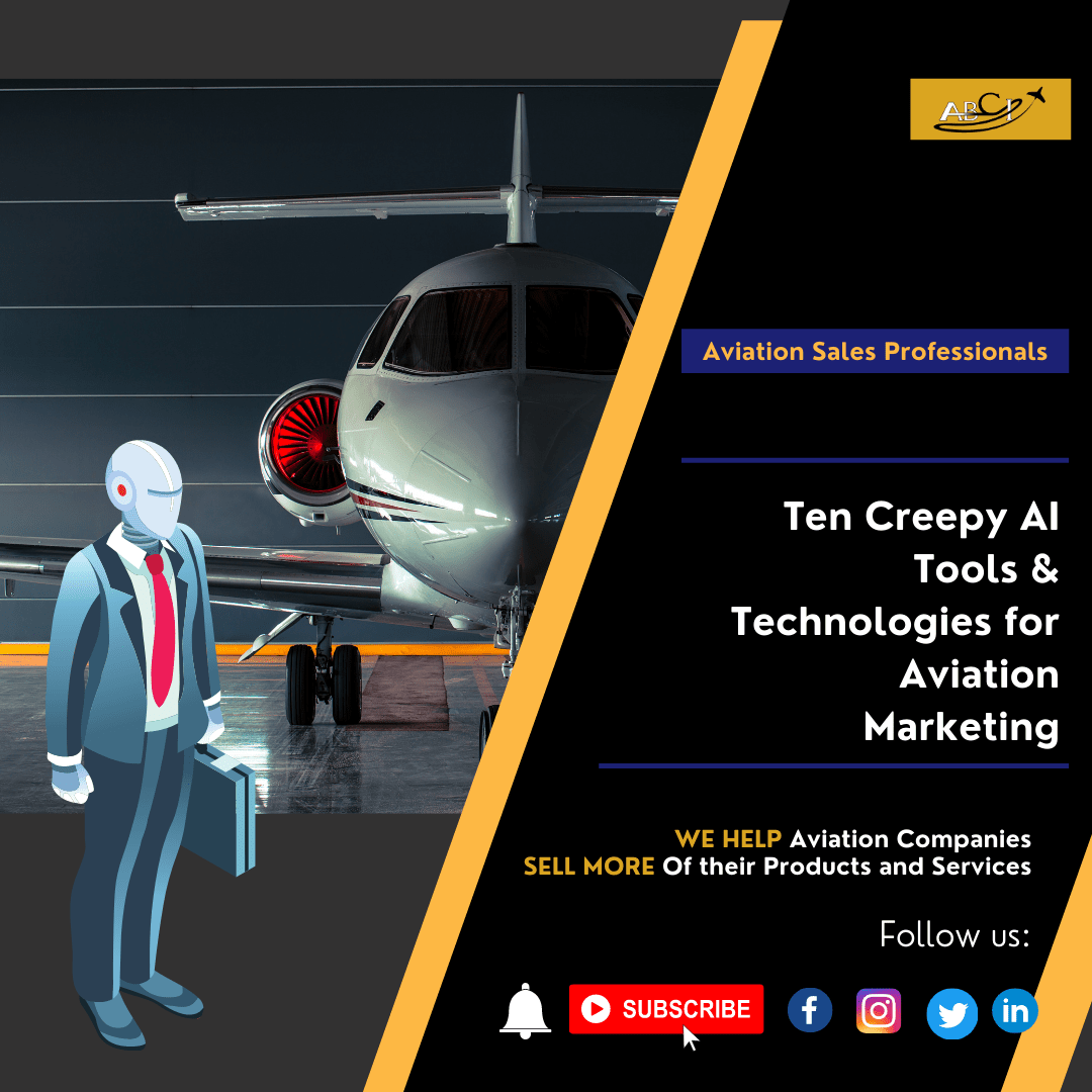 Ten Creepy AI Tools for Aviation Marketing