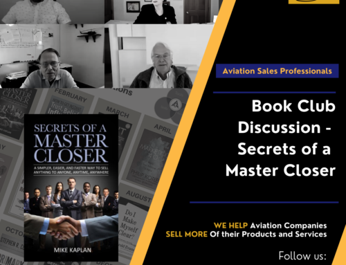 Aviation Book Club – Secrets of a Master Closer by Mike Kaplan