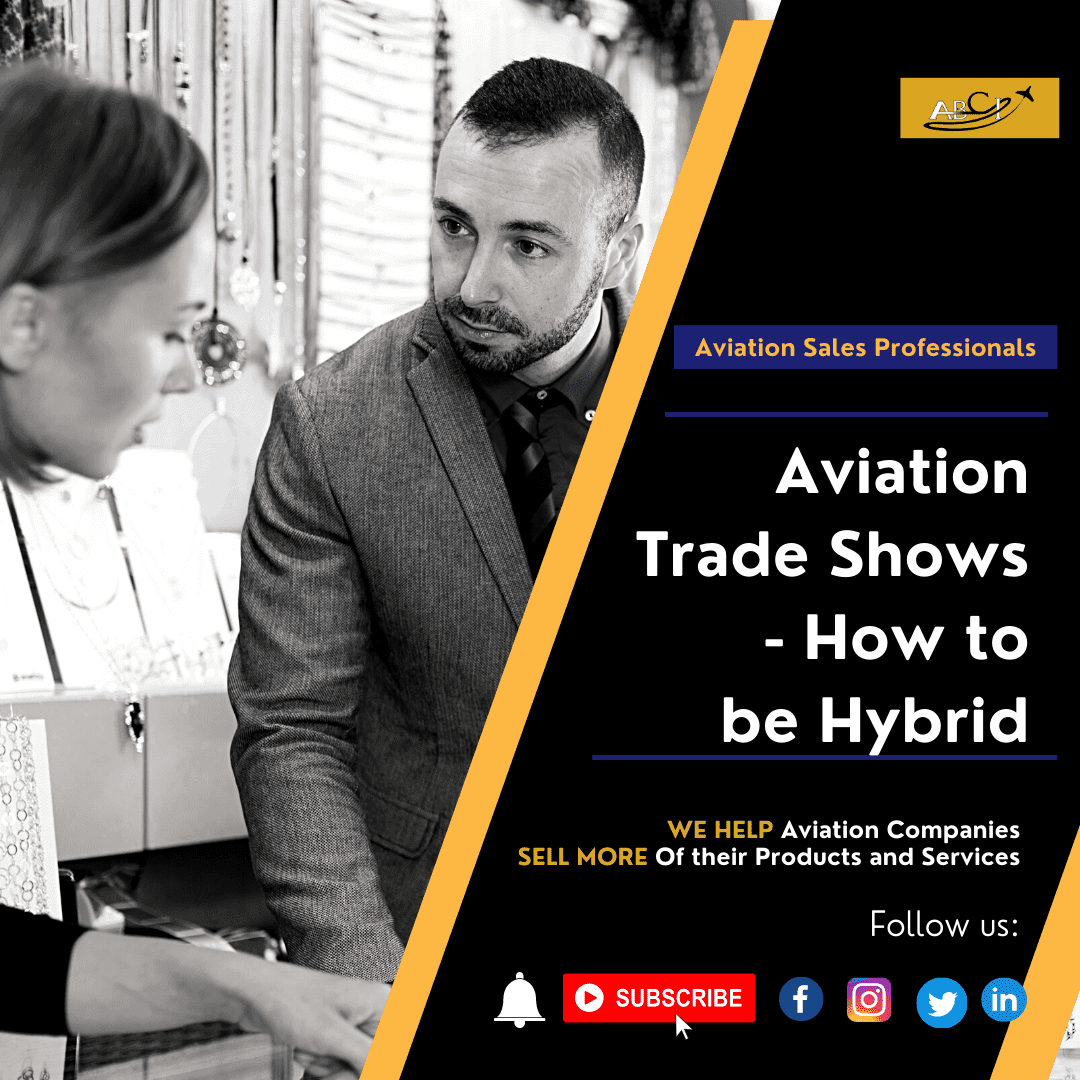 Aviation Trade Shows - How to Be Hybrid