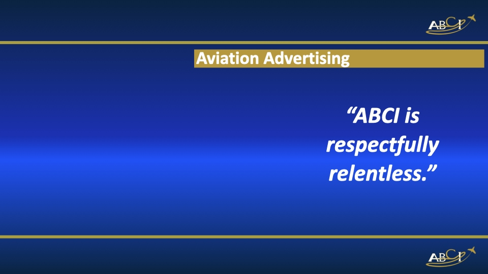 ABCI is respectfully relentless in aviation marketing