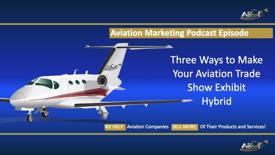 Aviation Trade Shows - How to do Hybrid Events
