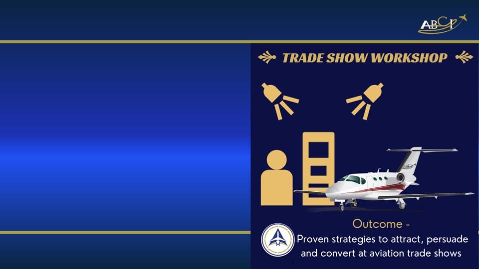 Aviation Trade Show Workshop