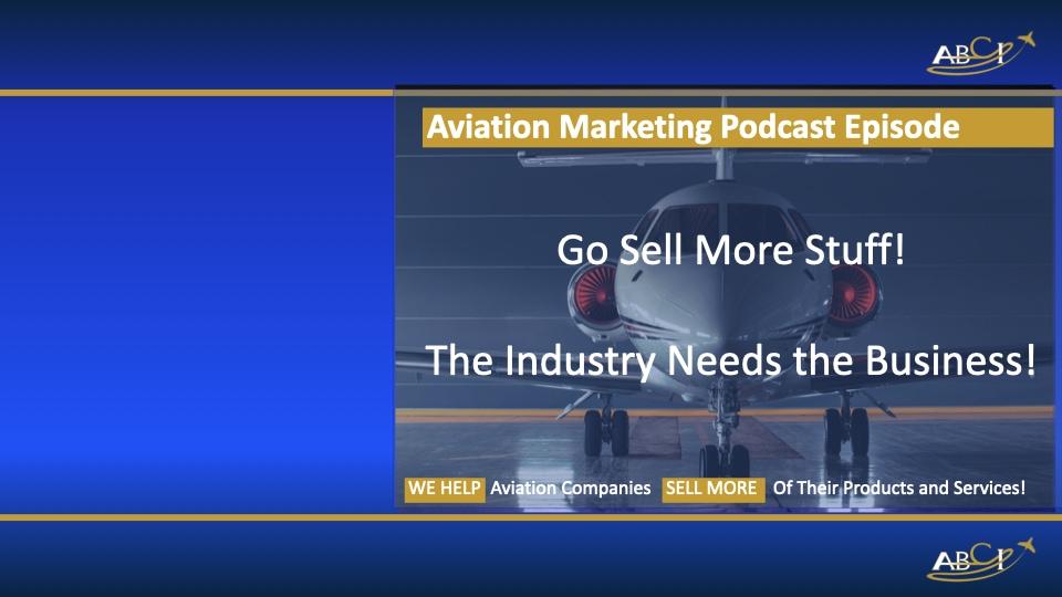Aviation Marketing - Go Sell More Stuff!