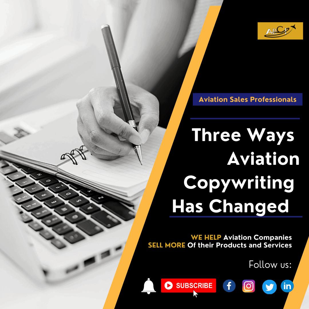 Three Ways Aviation Copywriting Has Changed